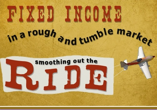 Fixed Income in a rough and tumble market