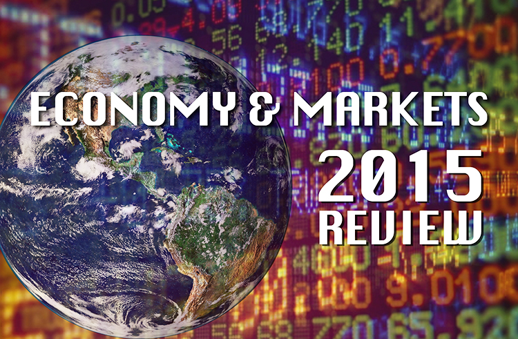 economy and markets 2015 review
