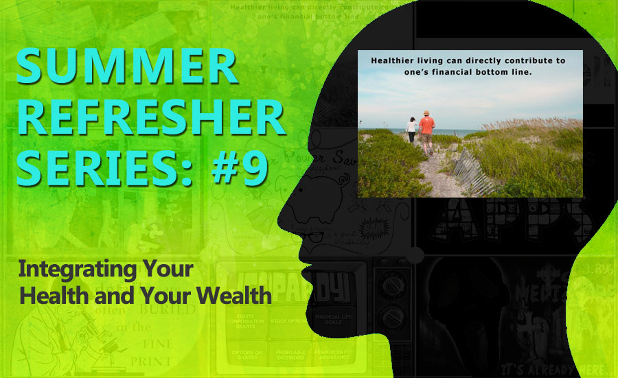 HEALTH AND YOUR WEALTH